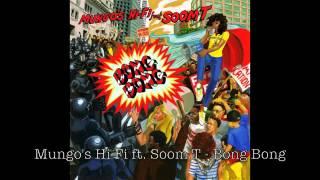 Mungo's Hi Fi ft. Soom T - Bong bong [SCOB037]