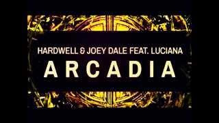 Hardwell & Joey Dale feat. Luciana - Arcadia (Pierre Andrae Remix)