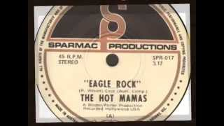 The Hot Mamas : Eagle Rock