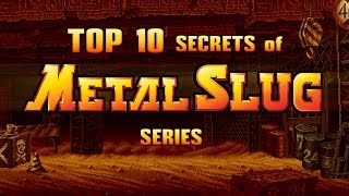 TOP 10 SECRETS of METAL SLUG Series