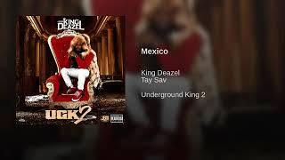 TaySav x King Deazel - Mexico [Official Audio]