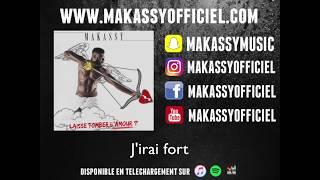 MAKASSY - Laisse Tomber l'Amour (AUDIO LYRICS) 👻MAKASSYMUSIC👻