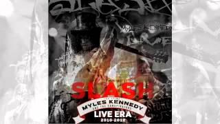 Slash ft. Myles Kennedy & The Conspirators - My Michelle (LIVE ERA 2010-2012)