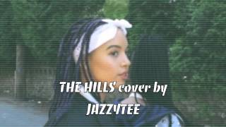 THE HILLS - The WEEKND REPLY by JAZZYTEE (inst. By Chance Breezy Beats)
