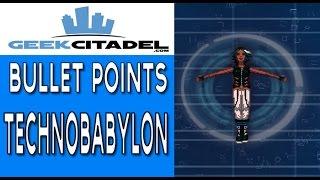 Bullet Points - Technobabylon Review