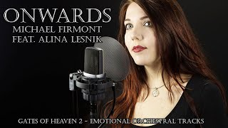 Onwards  -  Michael Firmont feat. Alina Lesnik (Gates Of Heaven 2)