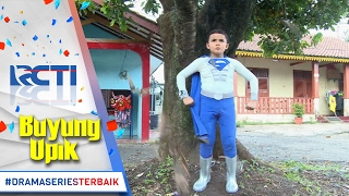 Buyung Upik & Teman-teman Berubah Jadi Superhero [15 Feb 2017]