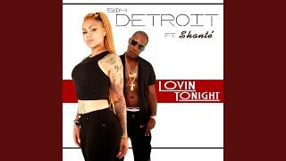 Lovin Tonight (feat. Shante')