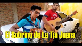El Sobrino de La Tia Juana - Máximo Grado (Cover)  Red de Mando