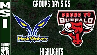 FW vs PVB Highlights | MSI 2019 Group Stage Day 5 | Flash Wolves vs Phong Vu Buffalo
