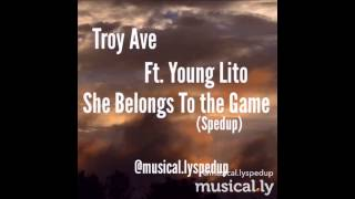 Try Ft.Young Lito She Belongs To The Game (SpedUp) Musical.ly Long