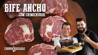Bife Ancho com Chimichurri (Part. Lion BBQ) I Churrasqueadas