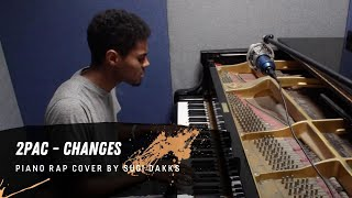 Changes - 2pac (Piano Rap Cover)