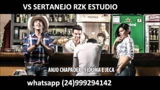 VS SERTANEJO RZK ESTUDIO - ANJO CHAPADEX