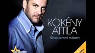 Kökény Attila- Nincs Semmi Másom (Original Remix)