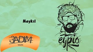 Eypio - #Maykıl (Official Audio)