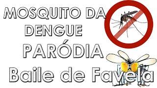 MOSQUITO DA DENGUE ♫ | Paródia MC João - Baile de Favela