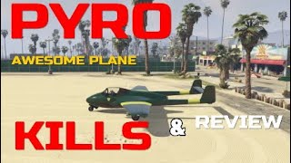 GTA 5 Pyro Kill and Review Montage [AWESOME PLANE] (compilation#51)