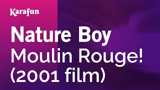 Karaoke Nature Boy - Moulin Rouge! *