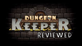 Reviewed: Dungeon Keeper (iOS)