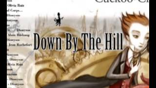 Down By The Hill - Dionysos