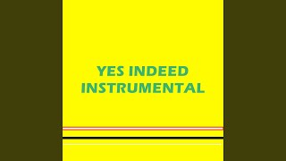 Yes Indeed (Instrumental)