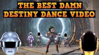 THE BEST DAMN DESTINY DANCE VIDEO (Get Lucky)