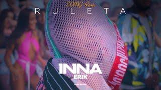 INNA - Ruleta (feat. Erik)   DOMG Remix