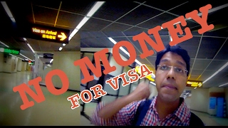 Bangkok Airport : No money for visa! What did I do then?