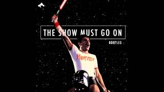 Yung Felix - The Show Must Go On (Bootleg)