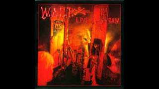 WASP - I dont need no doctor - Live in the RAW