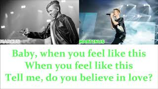 Make You Believe In Love - Marcus & Martinus lyrics (Color Coded)