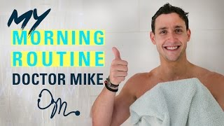 MY MORNING ROUTINE | Doctor Mike width=