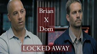 Brian/Dom ~ Locked Away
