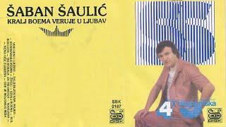 Saban Saulic - Gde je moj drug Misa - (Audio 1987)