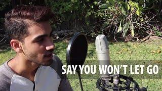 Say You Won't Let Go - James Arthur (Cover)