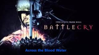 Two Steps From Hell - Across the Blood Water