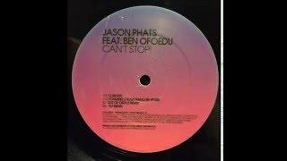 Jason Phats Feat. Ben Ofoedu – Can't Stop! (Radio Edit, 2008)