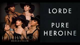 Teamhammer (Mashup) - Fifth Harmony & Lorde