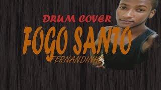 André F. Drummer| Drum cover Fogo Santo - Fernandinho