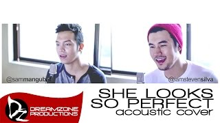 She Looks So Perfect - Sam Mangubat & Steven Silva