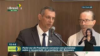 Porta-voz dá entrevista sobre saúde do presidente