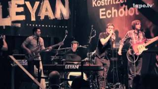 LEYAN - Heal The Knives  @ ECHO 2010 (tape.tv, Köstritzer)