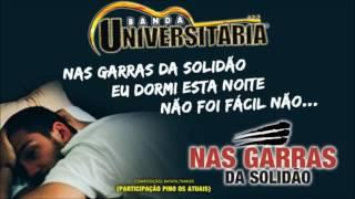Banda Universitária - Nas Garras da Solidão (Nova Música)