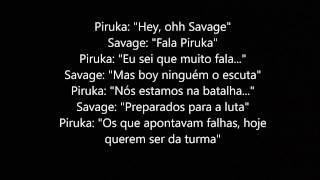 Piruka - Família ft Vate & Savage (LETRA)