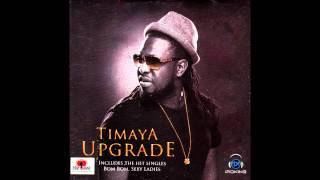 Malonogede - Timaya Ft. Terry G | Upgrade | Official Timaya