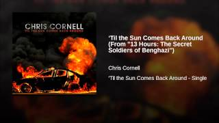 "'Til the Sun Comes Back Around (From ""13 Hours: The Secret Soldiers of Benghazi"")"