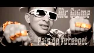Mc Guime - Pais do futebol Part Emicida