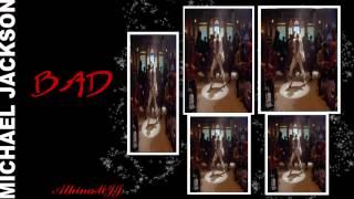 Michael Jackson Bad Remix HD
