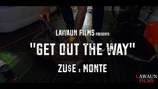 Zu$e x Monte The Villian - Get Out The Way [music video] prod. by Zuse dir. by @Lawaunfilms_